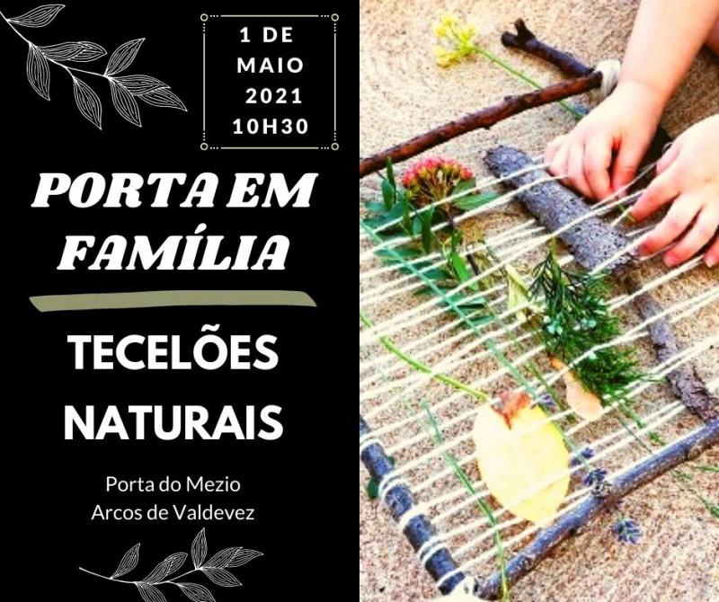 """""""Porta em Família – Tecelões Naturais"""" nos Arcos de Valdevez"""